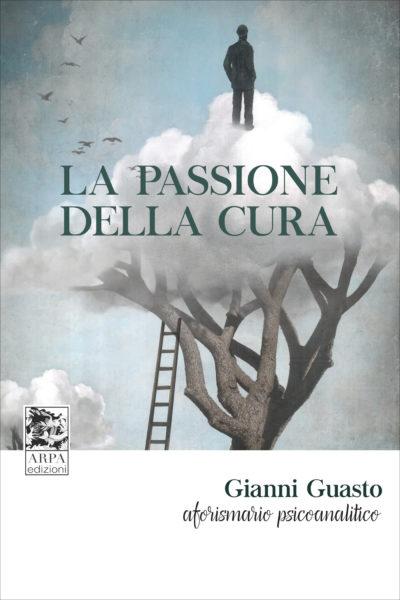 COVER_LA PASSIONE DELLA CURA_GUASTO