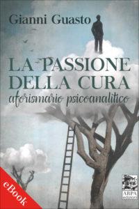 COVER_LA PASSIONE DELLA CURA_GUASTO_ebook