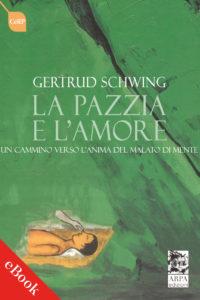 COVER_LA PAZZIA E L'AMORE_SCHWING_ebook