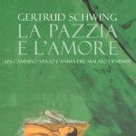 """La pazzia e l'amore"" di G. Schwing ebook - MOBI"