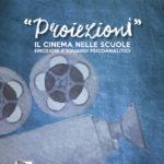 Proiezioni - il cinema nelle scuole, emozioni e sguardi psicoanalitici