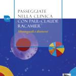 Passeggiate nella clinica con Paul-Claude Racamier. Monteguidi e dintorni