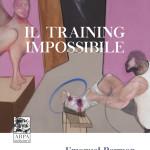 IL TRAINING IMPOSSIBILE - Un punto di vista relazionale sulla formazione degli psicoanalisti